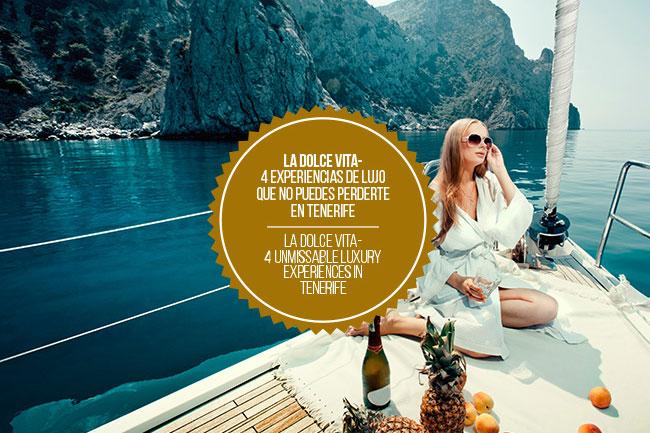 BlogLuxuryExperiencesinTenerife 2 - LA DOLCE VITA - 4 EXPERIENCIAS DE LUJO QUE NO PUEDES PERDERTE EN TENERIFE